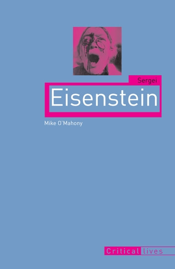 Sergei Eisenstein ebook by Mike O'Mahony