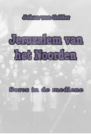 Jeruzalem van het Noorden - Sores in de mediene ebook by Kobo.Web.Store.Products.Fields.ContributorFieldViewModel