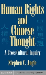 Human Rights in Chinese Thought ebook by Angle, Stephen C.