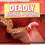 Deadly Animal Poisons ebook by Fortescue, Madeleine