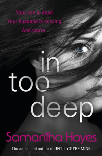 In Too Deep ebook by Samantha Hayes