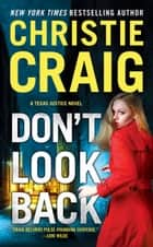 Don't Look Back ebook by Christie Craig