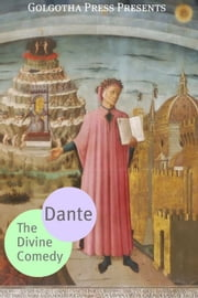 The Divine Comedy Collection ebook by Dante Alighieri
