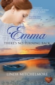Emma - There's No Turning Back (Choc Lit)
