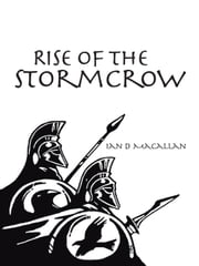 Rise of the Stormcrow ebook by Ian D Macallan