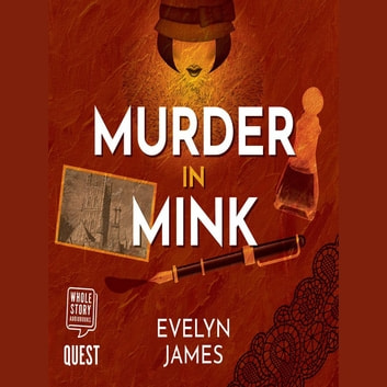 Murder in Mink - A Clara Fitzgerald Mystery audiobook by Evelyn James