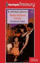 Make-Believe Family ebook by Elizabeth Duke
