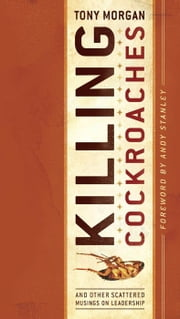 Killing Cockroaches ebook by Tony Morgan,Andy Stanley