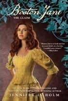 Boston Jane: The Claim ebook by Jennifer L. Holm