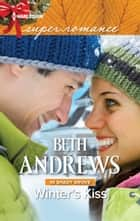Winter's Kiss ebook by Beth Andrews