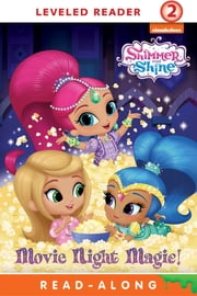 Movie Night Magic! (Shimmer and Shine) ebook by Nickelodeon Publishing