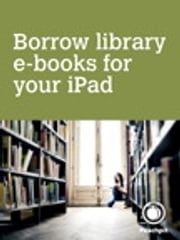 Borrow library e-books for your iPad ebook by Michael E. Cohen,Dennis R. Cohen,Lisa L. Spangenberg