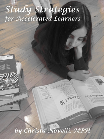 Study Strategies for Accelerated Learners ebook by Christa Novelli