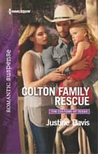 Colton Family Rescue ebook by Justine Davis