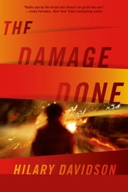 The Damage Done ebook by Hilary Davidson