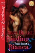 Binding Bianca ebook by Abby Blake