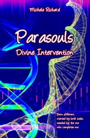 Parasouls: Divine Intervention ebook by Michele Richard