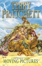 Moving Pictures - (Discworld Novel 10) ebook by Terry Pratchett