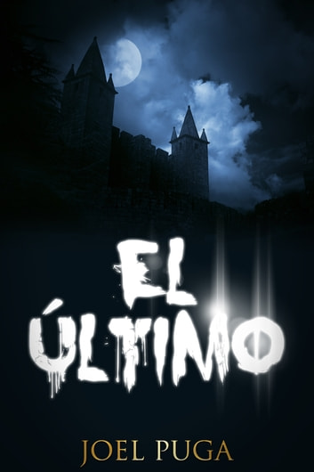 El Último ebook by Joel Puga