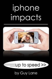 Iphone Impact ebook by Guy Lane