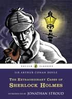 The Extraordinary Cases of Sherlock Holmes ebook by Arthur Conan Doyle, Matt Jones