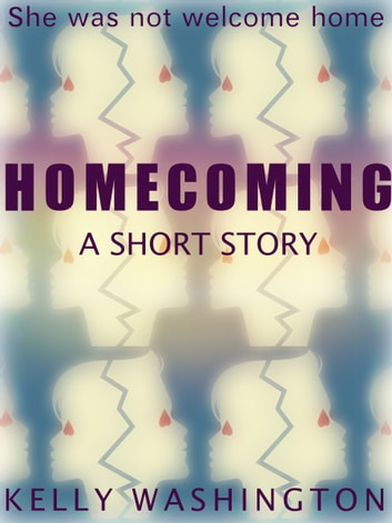 Homecoming ebook by Kelly Washington