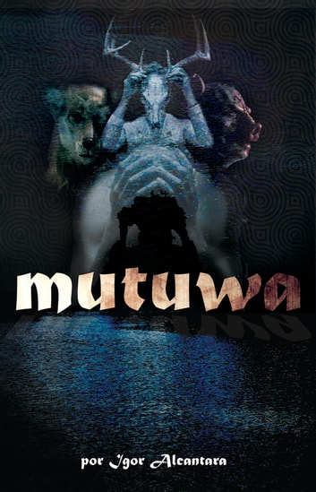 Mutuwa ebook by Igor Alcantara
