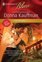 Simon Says... ebook by Donna Kauffman