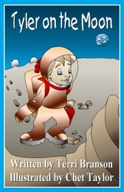 Tyler on the Moon ebook by Terri Branson