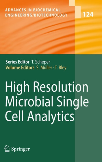 High Resolution Microbial Single Cell Analytics ebook by