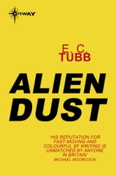 Alien Dust ebook by E.C. Tubb