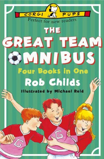 The Great Team Omnibus ebook by Rob Childs