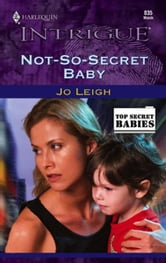 Not-So-Secret Baby ebook by Jo Leigh