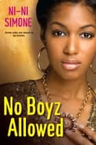 No Boyz Allowed ebook by Ni-Ni Simone