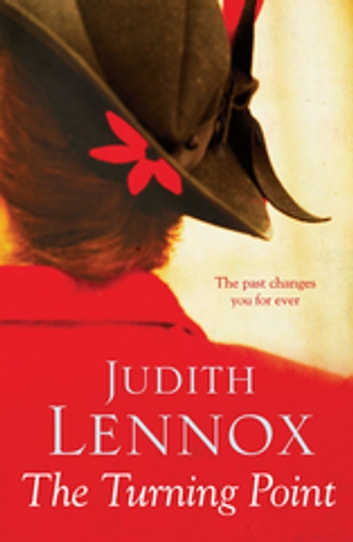 The Turning Point - A breath-taking novel of love, deceit and desire ebook by Judith Lennox