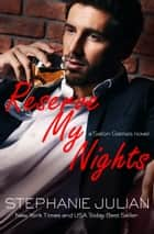 Reserve My Nights ebook by Stephanie Julian