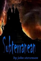 Subterranean ebook by John Stevenson