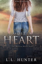 Molten Heart ebook by L.L Hunter