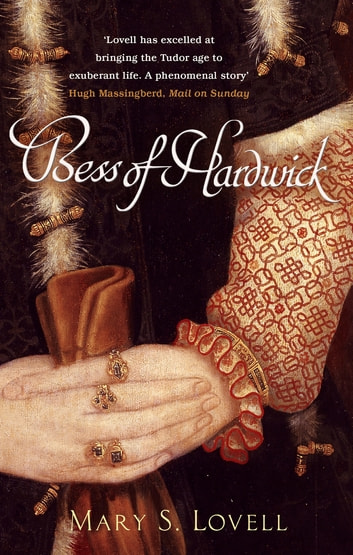 Bess Of Hardwick - First Lady of Chatsworth ebook by Mary S. Lovell