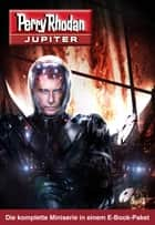PR-Jupiter Paket (Band 1 – 12) ebook by Perry Rhodan