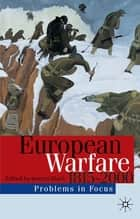 European Warfare 1815-2000 ebook by Jeremy Black