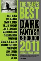 The Year's Best Dark Fantasy & Horror, 2011 Edition ebook by Paula Guran