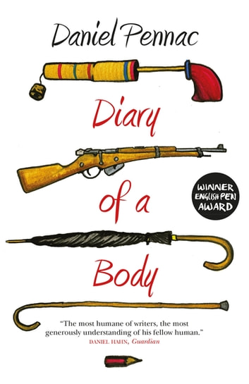 Diary Of A Body ebook by Daniel Pennac