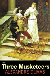 The Three Musketeers (AD Classic Illustrated) ebook by Alexandre Dumas