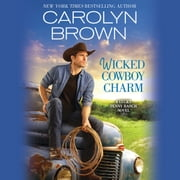 Wicked Cowboy Charm audiobook by Carolyn Brown