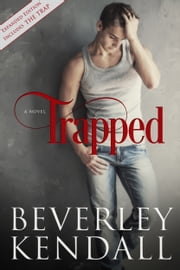 Trapped (Expanded Edition) ebook by Beverley Kendall
