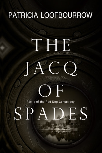 The Jacq of Spades ebook by Patricia Loofbourrow