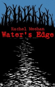 Water's Edge - Book One ebook by Rachel Meehan