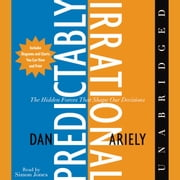 The Predictably Irrational audiobook by Dan Ariely