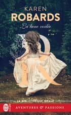 La lune voilée eBook by